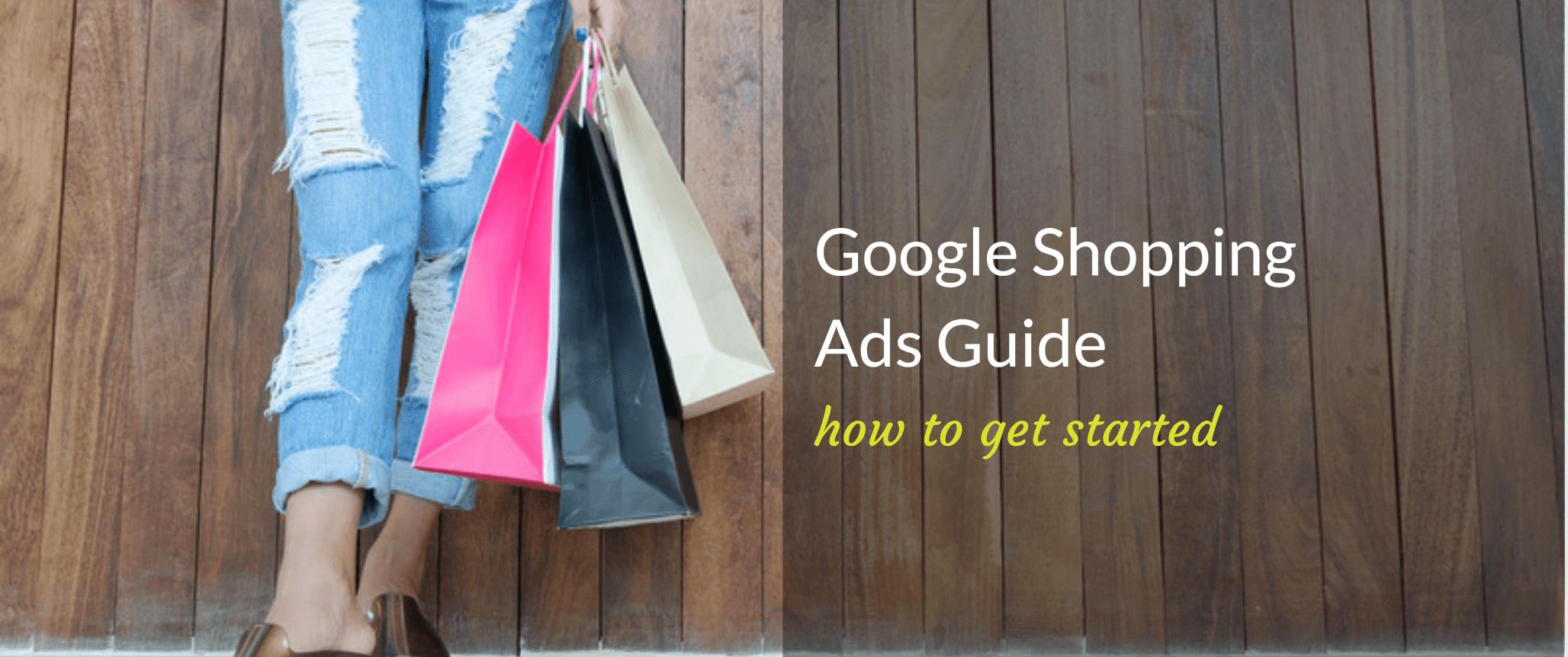 Header for Google Shopping Ads guide.